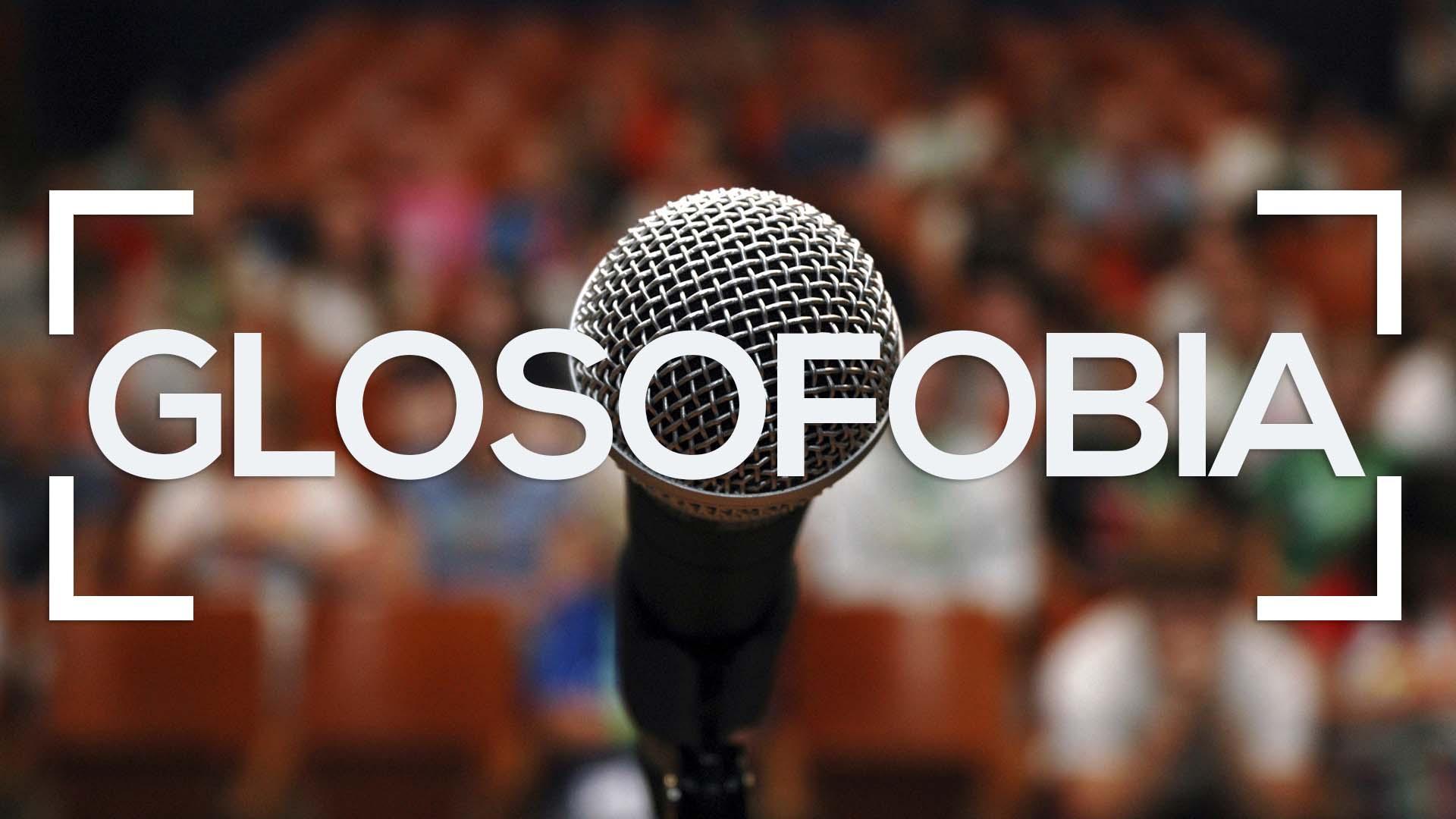 Se muestra un micrófono y público de fondo y la palabra glosofobia